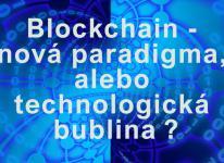 Blockchain: nová security paradigma, alebo bublina?