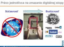 Digitálna stopa, právo jednotlivca na zmazanie digitálnej stopy